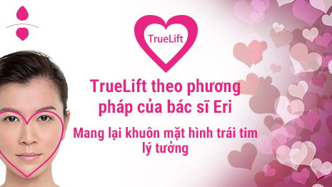 Phương pháp TrueLift của bác sĩ Eri