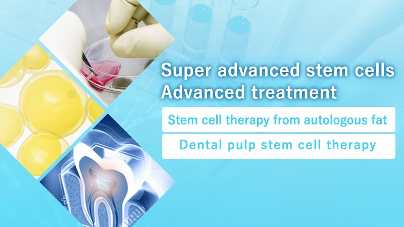 Super advanced stem cells / Advanced treatment
