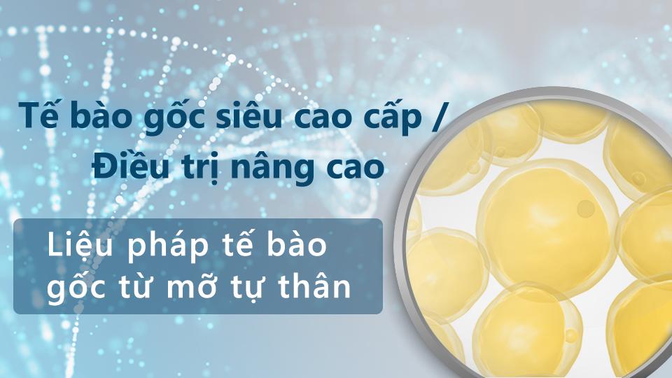 Liệu pháp tế bào gốc từ mỡ tự thân